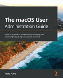 Hands On MacOS User Administration Guide
