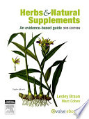 """Herbs and Natural Supplements Inkling: An Evidence-Based Guide"" by Lesley Braun, Marc Cohen"