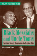 Black Messiahs and Uncle Toms