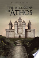 The Allusions Of Athos