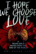 I Hope We Choose Love banner backdrop