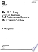 The U.S. Army Corps of Engineers and Environmental Issues in the Twentieth Century