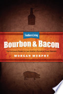 Southern Living Bourbon   Bacon