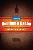 Southern Living Bourbon & Bacon [Pdf/ePub] eBook
