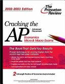 Cracking the AP Economics  Macro and Micro   2002 2003 Edition Book