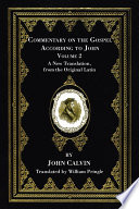 Commentary on the Gospel According to John  Volume 2