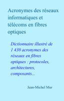 Pdf Acronymes des réseaux informatiques et télécoms en fibres optiques Telecharger