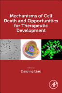 Mechanisms of Cell Death and Opportunities for Therapeutic Development