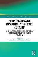 From    Aggressive Masculinity    to    Rape Culture
