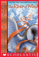 Guardians of Ga'Hoole #13: River of Wind [Pdf/ePub] eBook