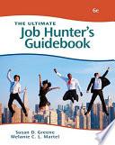The Ultimate Job Hunter S Guidebook