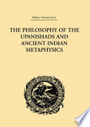 The Philosophy Of The Upanishads And Ancient Indian Metaphysics Book