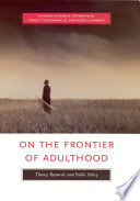On the Frontier of Adulthood