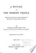 History of the Hebrew People from the Division of the Kingdom to the Fall of Jerusalem in 586 B C