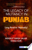 The Legacy of Militancy in Punjab