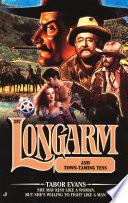 Longarm #297: Longarm and Town-Taming Tess