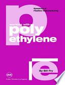 Working with Polyethylene