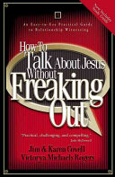 How to Talk about Jesus Without Freaking Out with Study Guide Book