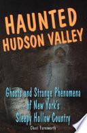 Haunted Hudson Valley