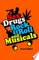 Sex Drugs Rock Roll And Musicals