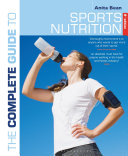 The Complete Guide to Sports Nutrition