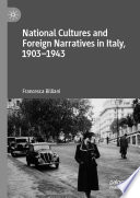National Cultures And Foreign Narratives In Italy 1903 1943