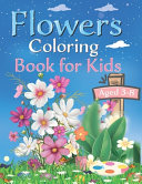 Flowers Coloring Book for Kids Ages 4 8