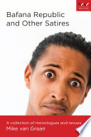 Bafana Republic and Other Satires