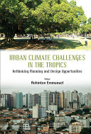 Urban Climate Challenges in the Tropics
