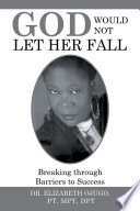 God Would Not Let Her Fall