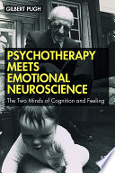 Psychotherapy Meets Emotional Neuroscience Book