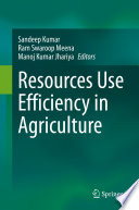 Resources Use Efficiency in Agriculture
