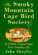 The Smoky Mountain Cage Bird Society