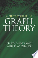 A First Course in Graph Theory