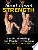 Next Level Strength, the Ultimate Rings and Parallettes Program
