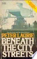 Beneath the City Streets
