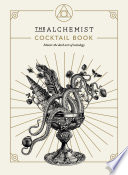 The Alchemist Cocktail Book