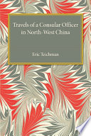 Travels Of A Consular Officer In North West China