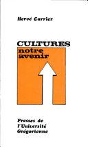 Pdf Cultures: Notre Avenir Telecharger