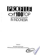 Profile of 100 top industries & managers in Indonesia