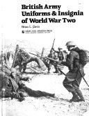 British Army Uniforms & Insignia of World War Two ebook