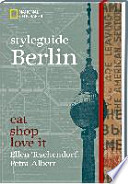 styleguide Berlin  : eat, shop, love it