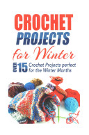 Crochet Projects for Winter