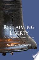 Reclaiming Liberty