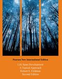 Life Span Development  Pearson New International Edition