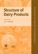 Structure of Dairy Products