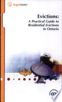 Evictions : a Practical Guide to Residential Evictions in Ontario