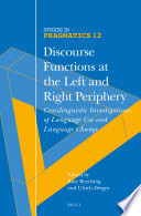 Discourse Functions At The Left And Right Periphery