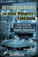Beyond Delicious: The Ghost Whisperer's Cookbook Pdf/ePub eBook