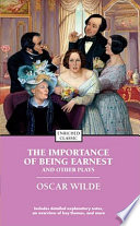 The Importance of Being Earnest and Other Plays Book